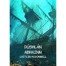 Dúshlán abhainn (Irish Edition)