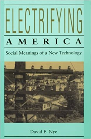 Amazon com: Electrifying America: Social Meanings of a New