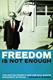 Freedom Is Not Enough, William S. Clayson, 0292728980