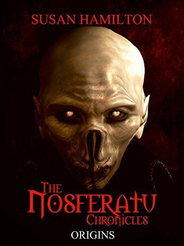The Nosferatu Chronicles: Origins (English Edition)