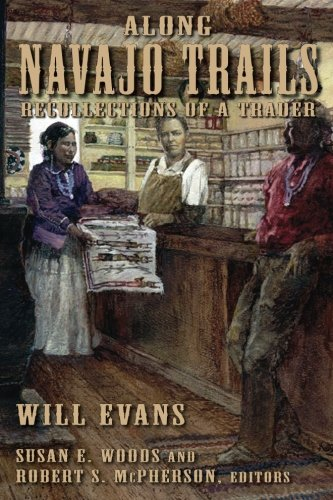 Download Along Navajo Trails: Recollections of a Trader 1898-1948 pdf epub