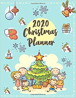 Organized Christmas 2020 2020 Christmas Planner: The All in One Holiday Organizer For a