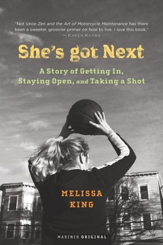 Download She's Got Next: Life Played Under a Hoop ebook