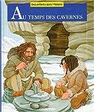 """Afficher """"Au temps des cavernes"""""""