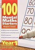 100 Mental Maths Starters Year 1: Year 1