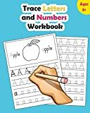 Trace Letters and Numbers Workbook: Learn How to Write Alphabet Upper and Lower Case and Numbers