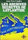 Les archives secretes de l' atlantide par Casgha