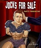 Jocks for Sale -- Part 2: Training Day