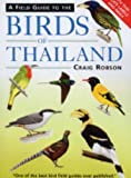 Field Guide to the Birds of Thailand, Craig Robson, 1843309211