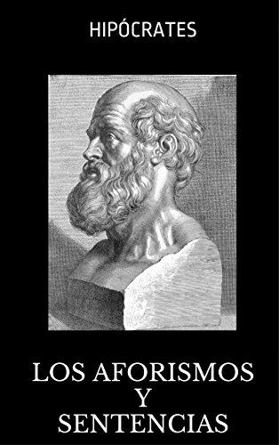 Descargar Libro Los Aforismos Y Sentencias De Hipócrates Hipócrates