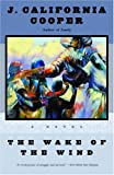 img - for The Wake of the Wind: A Novel book / textbook / text book