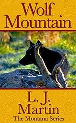 Wolf Mountain - The Montana Series (English Edition)