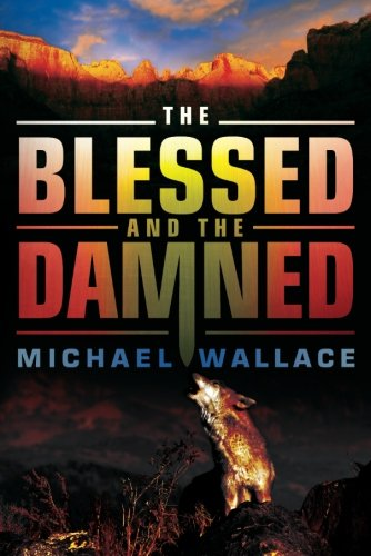 Read Online The Blessed and the Damned (Righteous) pdf epub