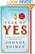 #7: Year of Yes: How to Dance It Out, Stand In the Sun and Be Your Own Person