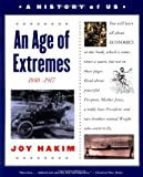 An Age of Extremes, 1880-1917, Joy Hakim, 0195153340