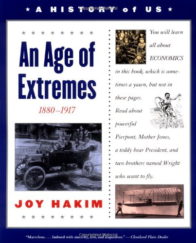 A History of US: Book 8: An Age of Extremes 1880-1917 (History of Us) - Book #8 of the A History of US