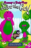 Barney and Baby Bop Follow That Cat!, Stephen White, 1570640815