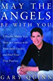 May the Angels Be with You, Gary Quinn, 0609608045