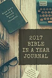 2017 Bible in a Year Journal: [Blank Notebook]