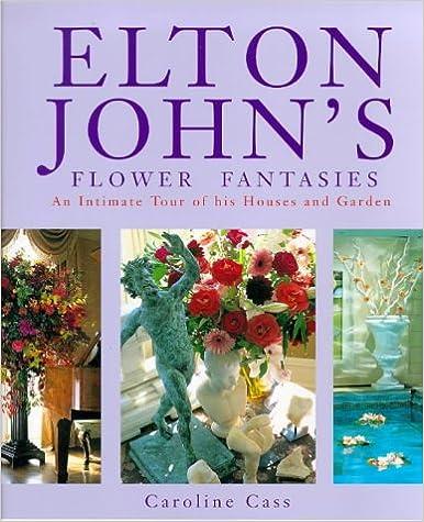 Read online ELTON JOHN S FLOWER FANTASIES PDF, azw (Kindle), ePub, doc, mobi
