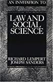 An Invitation to Law and Social Science, Lempert, Richard and Sanders, Joseph A., 0812213297