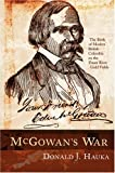 McGowan's War, Donald J. Hauka, 1554200016