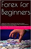Forex for Beginners: A Beginner's Guide to Trading Tools and Tactics, Money Management, Secret of Martingale strategy, Candlestick patterns, Binary option secret, Success stories
