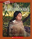 The Wampanoag (True Books)