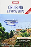 Berlitz Cruising & Cruise Ships 2018: (Berlitz Cruise Guide with free eBook)