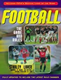 img - for Football: The Game and Rules by Lover Stanley (1999-07-22) Paperback book / textbook / text book
