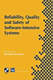 Reliability, Quality and Safety of Software-Intensive Systems, Dimitris Gritzalis, 1475763999