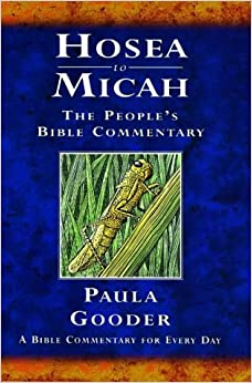 Hosea to Micah: A Bible Commentary for Every Day (The People's Bible Commentary)