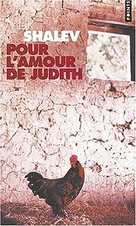 Pour l'amour de Judith  : roman