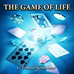 The Game of Life | Neville Goddard