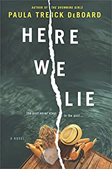 Here We Lie by [DeBoard, Paula Treick]