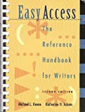 Easy Access : The Reference Handbook for Writers, Keene, Michael L. and Adams, Katherine H., 0767404971