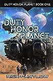 Duty, Honor, Planet