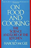 On Food and Cooking, Harold McGee, 0020346212