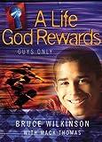 A Life God Rewards, Bruce Wilkinson and Mack Thomas, 1590520963