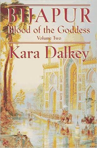 Bijapur (Blood of the Goddess, Vol. 2)