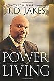 Power for Living Tradepaper, T. D. Jakes, 0768428394