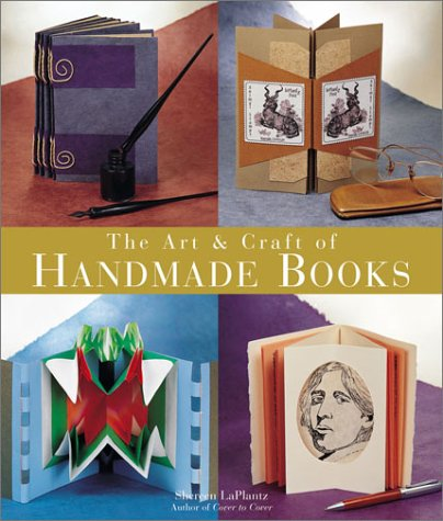 The Art  Craft of Handmade Books: New Ideas and Innovative Techniques