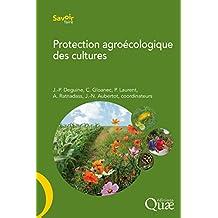 Protection agroécologique des cultures (Savoir faire) (French Edition)