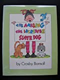 img - for The amazing, the incredible super dog book / textbook / text book