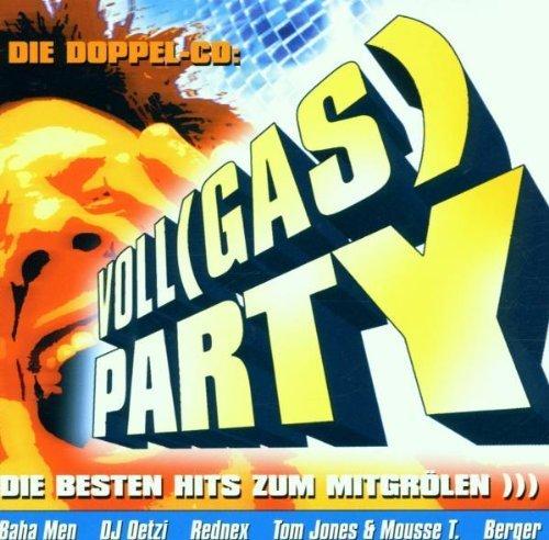 Gas Die - Baha Men, DJ ヨtzi, Black & White Brothers, Bellini, Mousse T., Jan Fedder, Grauzone.. by Voll(gas)-Party-Die besten Hits zum MItgr?en (2001) (0100-01-01?