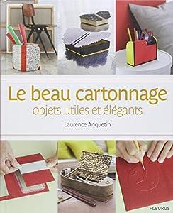 """Afficher """"Le beau cartonnage"""""""