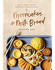 Mooncakes and Milk Bread: Sweet and Savory Recipes Inspired by Chinese Bakeries