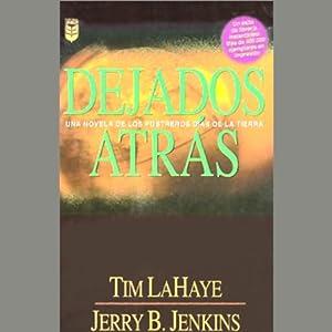 Dejados Atras [Left Behind] Audiobook