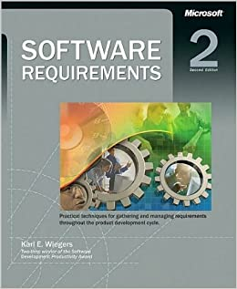 Software requirements 2 2nd edition by karl wiegers (2003.