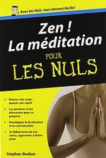 Zen ! : La méditation pour les nuls par Bodian